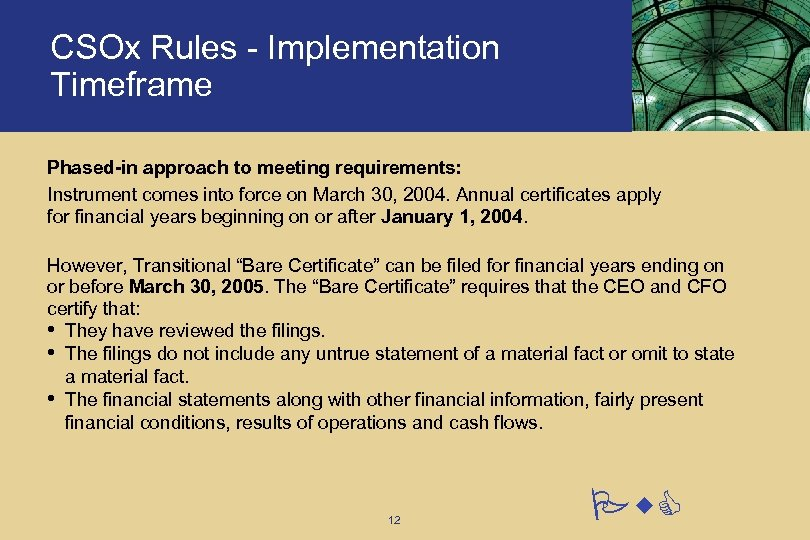 CSOx Rules - Implementation Timeframe Phased-in approach to meeting requirements: Instrument comes into force