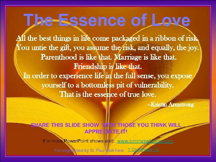 The Essence of Love All the best things in life come packaged in a