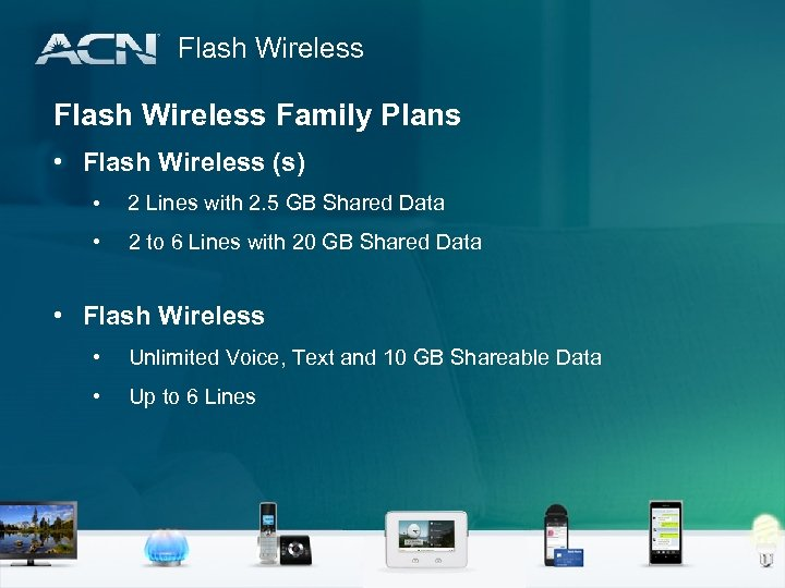 Flash Wireless Family Plans • Flash Wireless (s) • 2 Lines with 2. 5