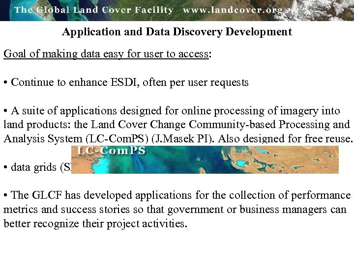 Application and Data Discovery Development Goal of making data easy for user to access: