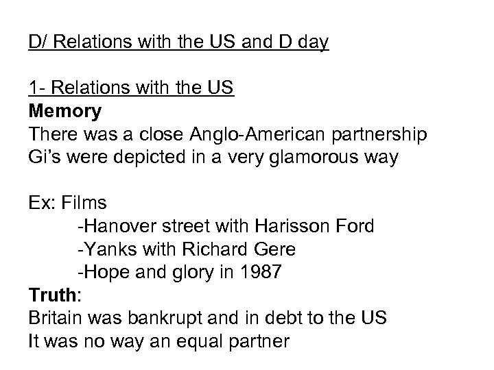 D/ Relations with the US and D day 1 - Relations with the US