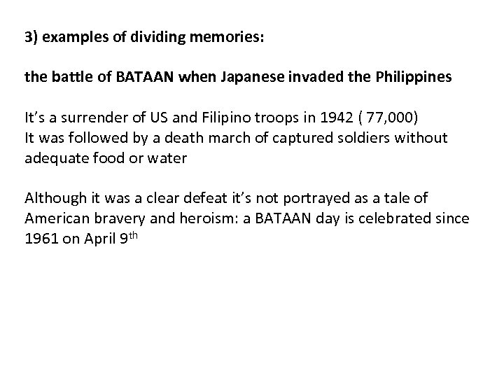 3) examples of dividing memories: the battle of BATAAN when Japanese invaded the Philippines