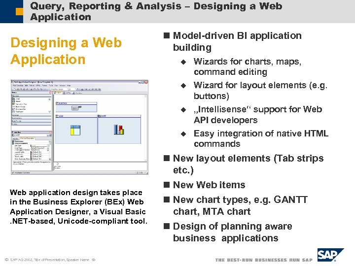 Query, Reporting & Analysis – Designing a Web Application n Model-driven BI application building