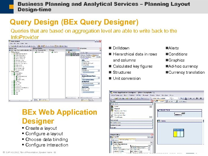 Business Planning and Analytical Services – Planning Layout Design-time Query Design (BEx Query Designer)