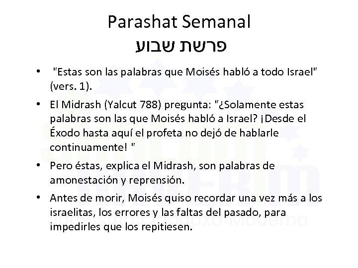 Parashat Semanal פרשת שבוע •