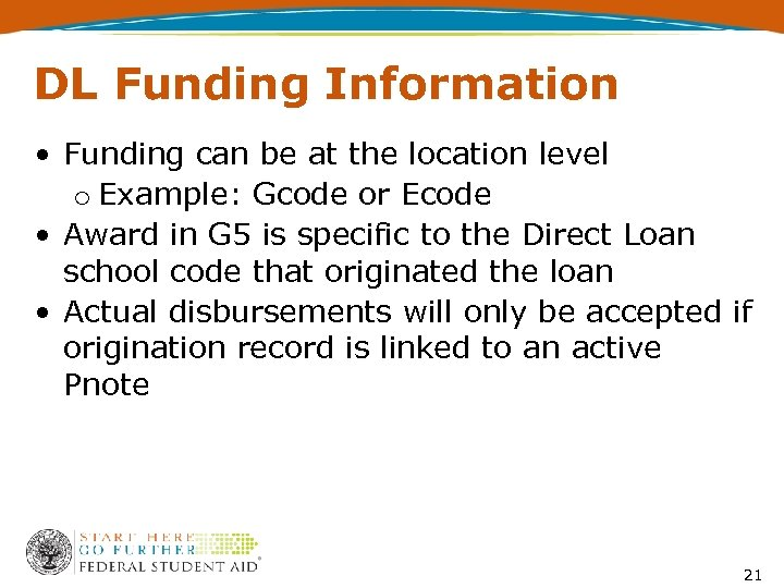 DL Funding Information • Funding can be at the location level o Example: Gcode