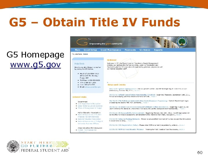 G 5 – Obtain Title IV Funds G 5 Homepage www. g 5. gov
