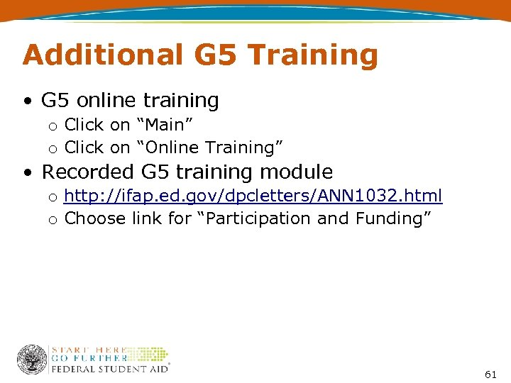 "Additional G 5 Training • G 5 online training o Click on ""Main"" o"