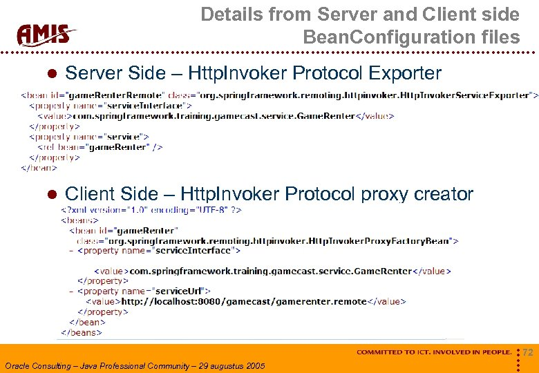 Details from Server and Client side Bean. Configuration files Server Side – Http. Invoker