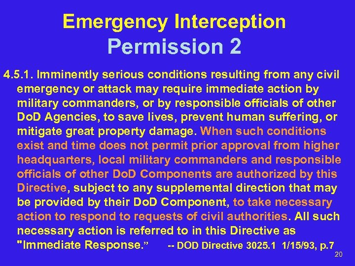 Emergency Interception Permission 2 4. 5. 1. Imminently serious conditions resulting from any civil