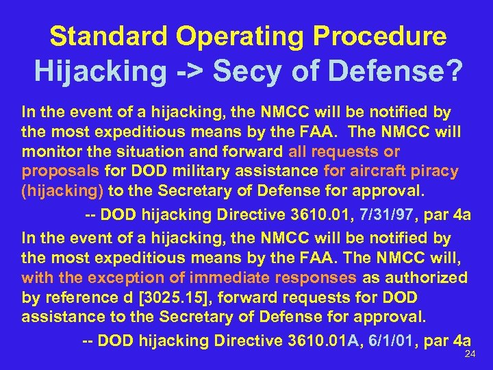 Standard Operating Procedure Hijacking -> Secy of Defense? In the event of a hijacking,