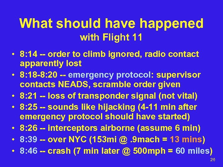 What should have happened with Flight 11 • 8: 14 -- order to climb
