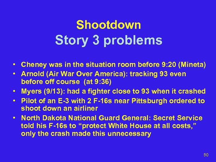 Shootdown Story 3 problems • Cheney was in the situation room before 9: 20
