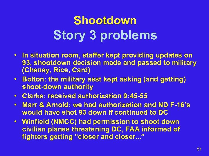 Shootdown Story 3 problems • In situation room, staffer kept providing updates on 93,