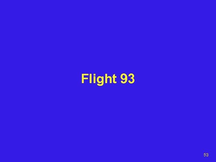 Flight 93 53