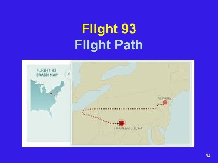 Flight 93 Flight Path 54