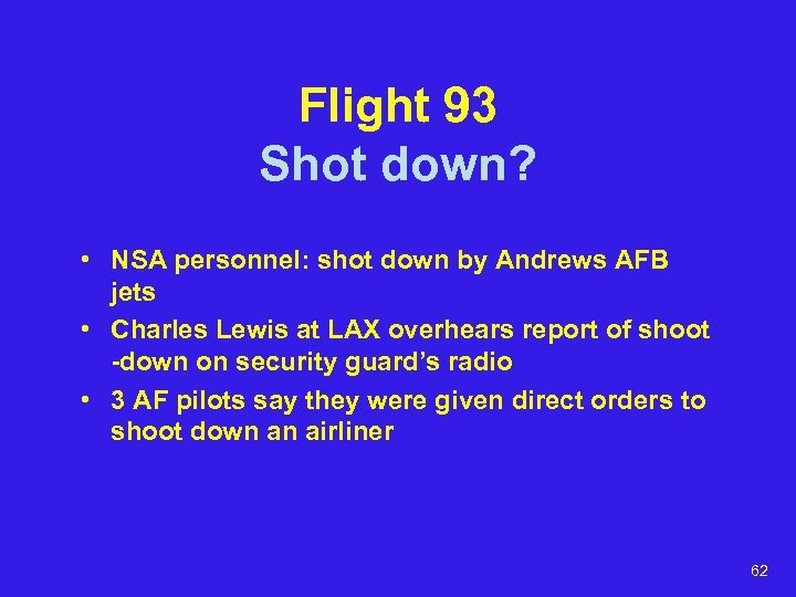 Flight 93 Shot down? • NSA personnel: shot down by Andrews AFB jets •