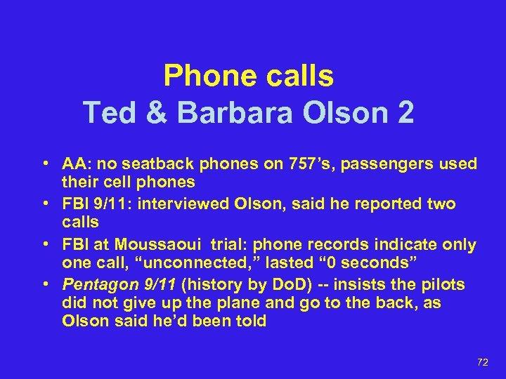 Phone calls Ted & Barbara Olson 2 • AA: no seatback phones on 757's,