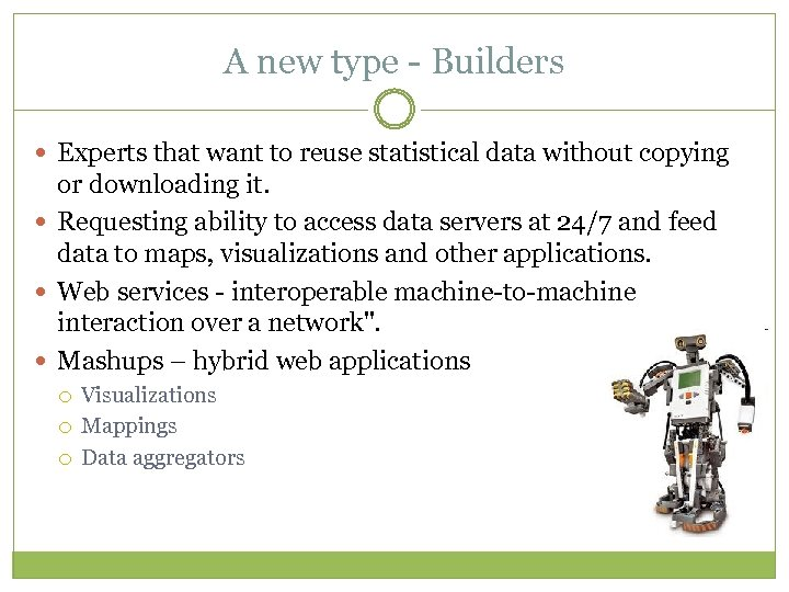 A new type - Builders Experts that want to reuse statistical data without copying