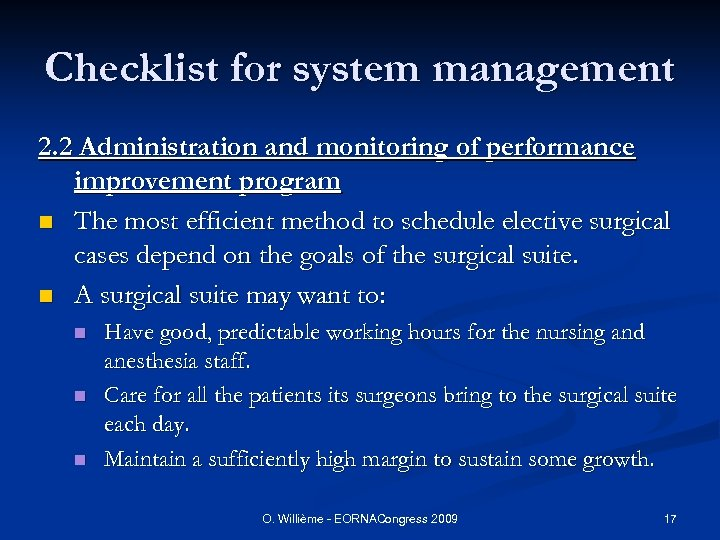 Checklist for system management 2. 2 Administration and monitoring of performance improvement program n