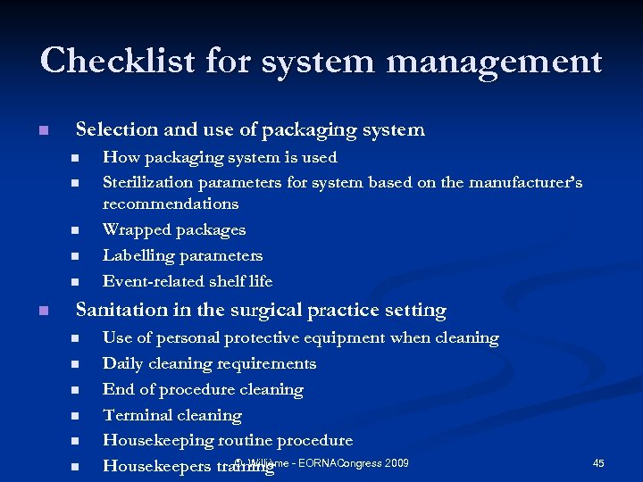 Checklist for system management n Selection and use of packaging system n n n