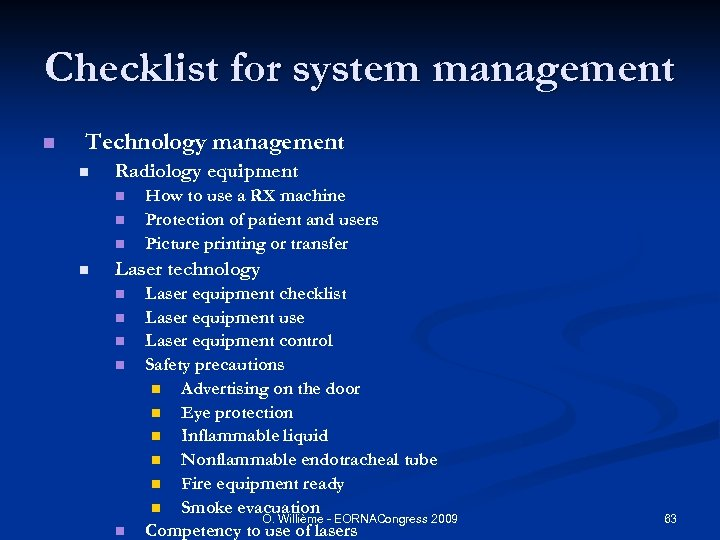 Checklist for system management n Technology management n Radiology equipment n n How to