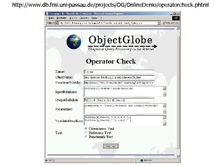 http: //www. db. fmi. uni-passau. de/projects/OG/Online. Demo/operatorcheck. phtml