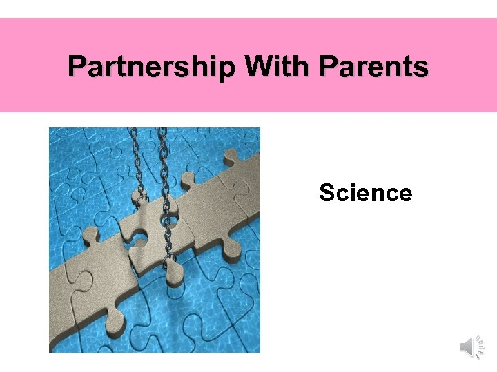 Partnership With Parents Science