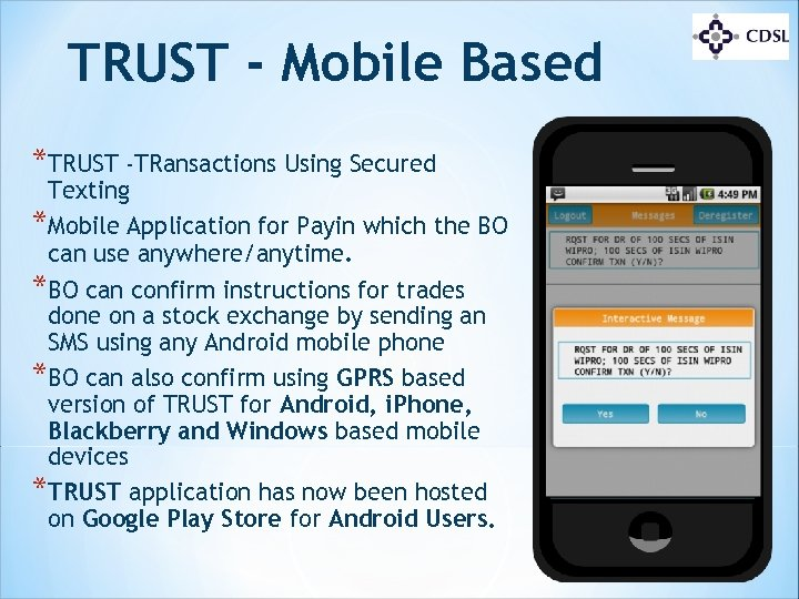 TRUST - Mobile Based *TRUST -TRansactions Using Secured Texting *Mobile Application for Payin which