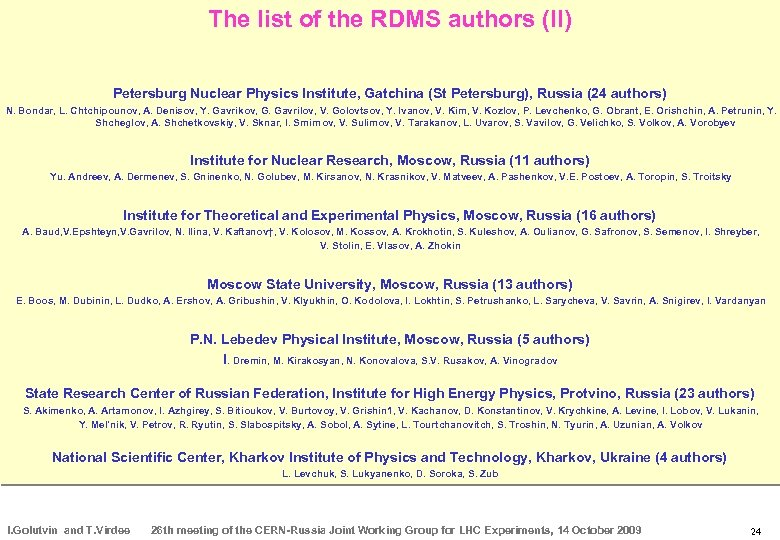 The list of the RDMS authors (II) Petersburg Nuclear Physics Institute, Gatchina (St Petersburg),