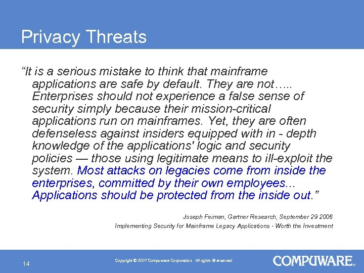 "Privacy Threats ""It is a serious mistake to think that mainframe applications are safe"