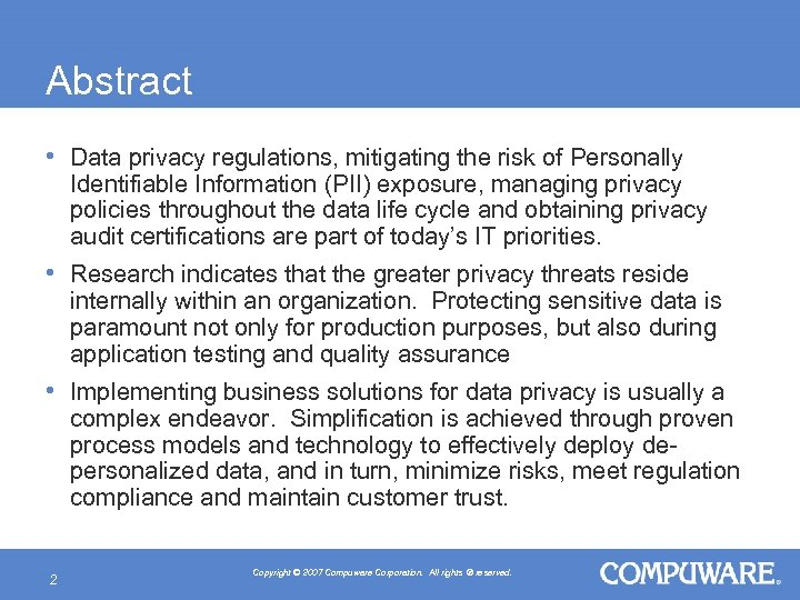 Abstract • Data privacy regulations, mitigating the risk of Personally Identifiable Information (PII) exposure,