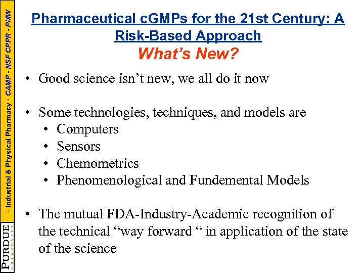 · Industrial & Physical Pharmacy · CAMP - NSF CPPR - PMW Pharmaceutical c.