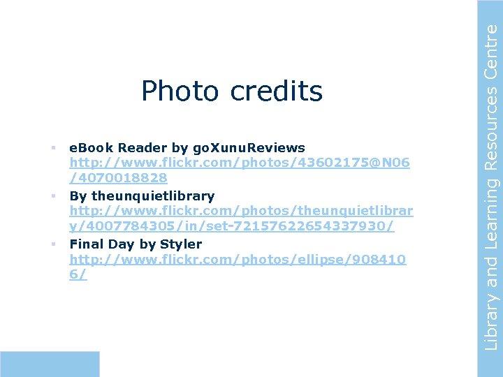 § § § e. Book Reader by go. Xunu. Reviews http: //www. flickr. com/photos/43602175@N