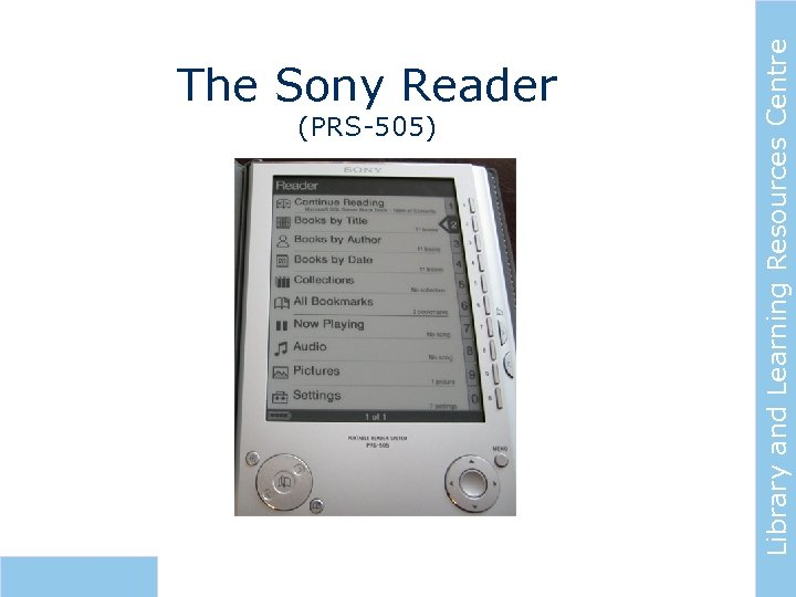 The Sony Reader Library and Learning Resources Centre (PRS-505)