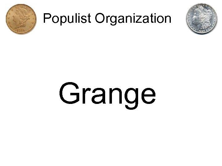 Populist Organization Grange