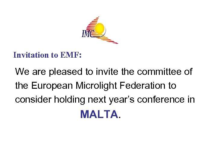 Invitation to EMF: We are pleased to invite the committee of the European Microlight