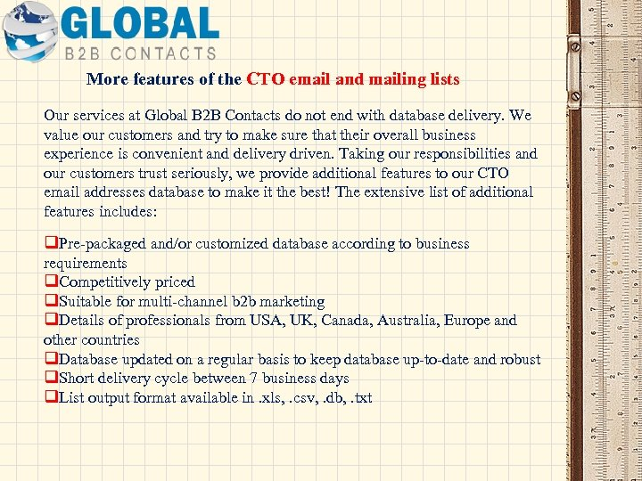 More features of the CTO email and mailing lists Our services at Global B
