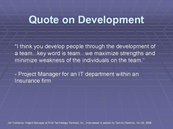 Quote on Development