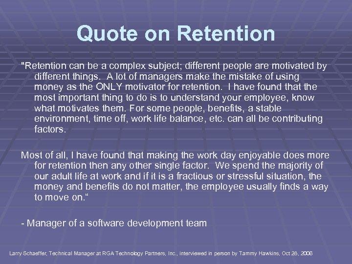 Quote on Retention
