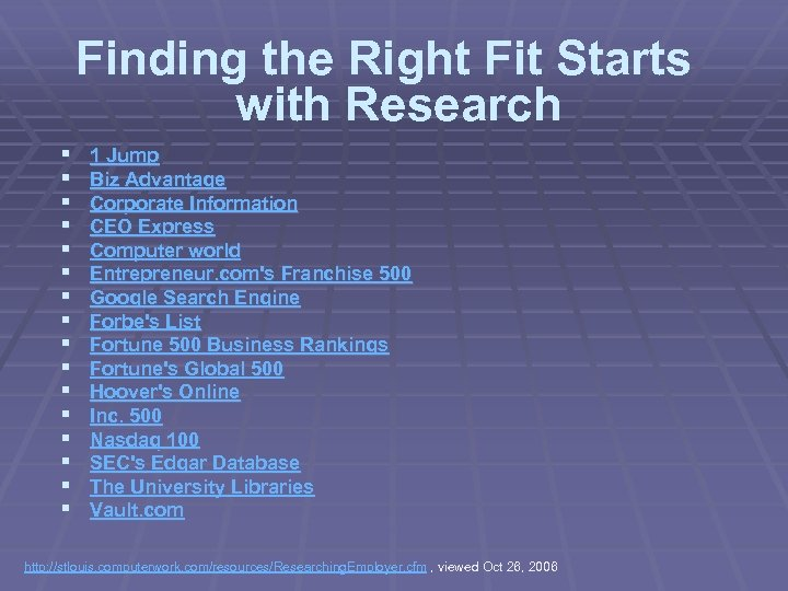 Finding the Right Fit Starts with Research § § § § 1 Jump Biz