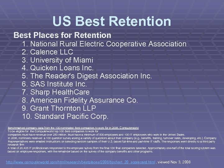 US Best Retention Best Places for Retention 1. National Rural Electric Cooperative Association 2.