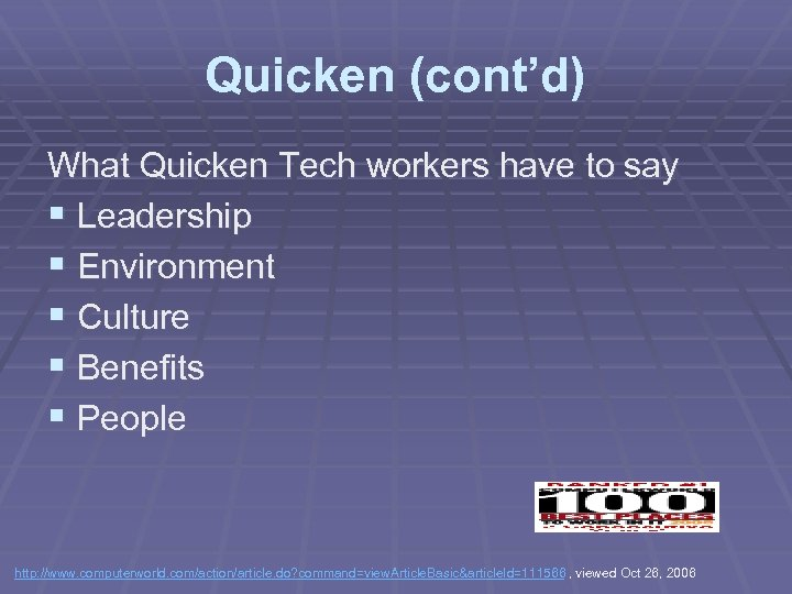 Quicken (cont'd) What Quicken Tech workers have to say § Leadership § Environment §