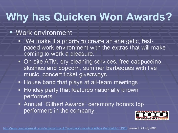 "Why has Quicken Won Awards? § Work environment § ""We make it a priority"