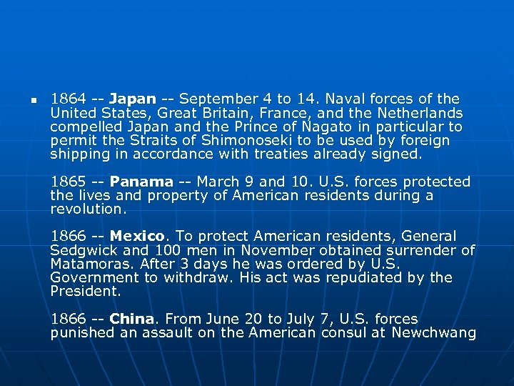 n 1864 -- Japan -- September 4 to 14. Naval forces of the United