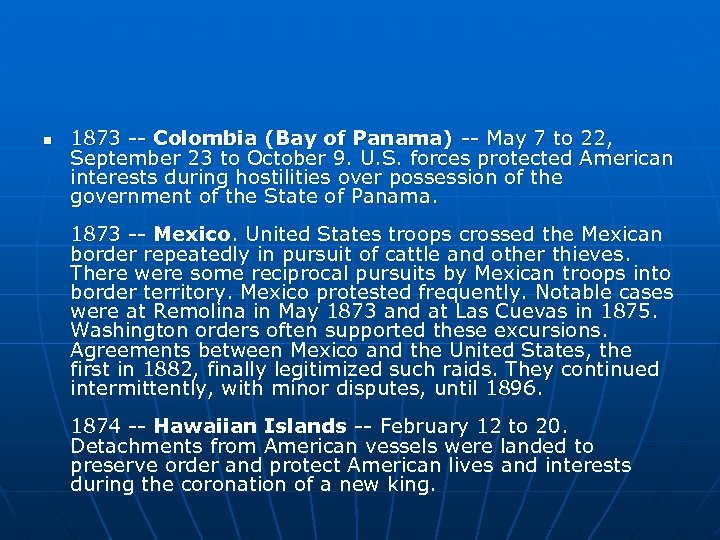 n 1873 -- Colombia (Bay of Panama) -- May 7 to 22, September 23