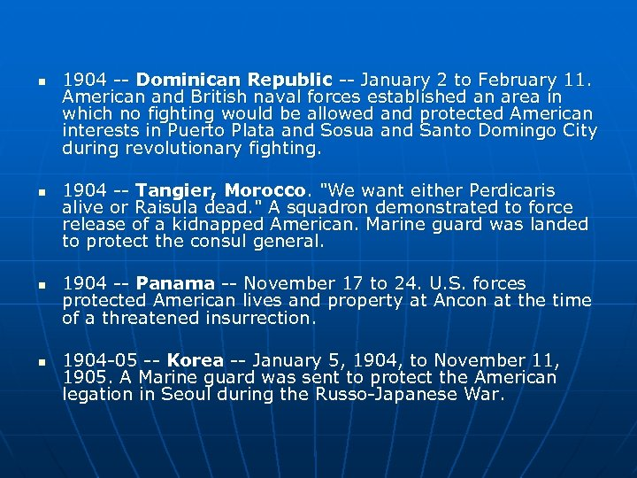n n 1904 -- Dominican Republic -- January 2 to February 11. American and