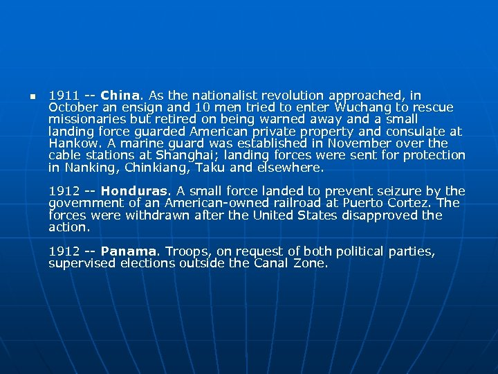 n 1911 -- China. As the nationalist revolution approached, in October an ensign and