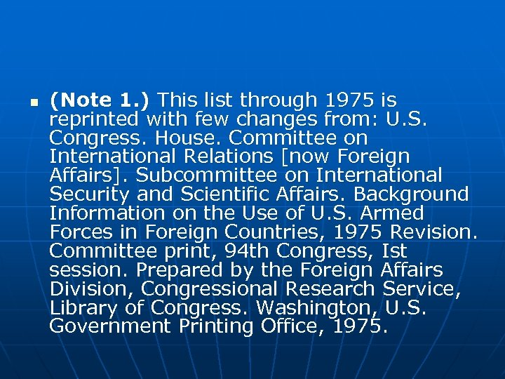 n (Note 1. ) This list through 1975 is reprinted with few changes from: