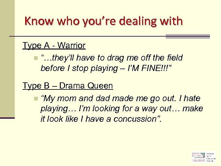 """Know who you're dealing with Type A - Warrior n """"…they'll have to drag"""